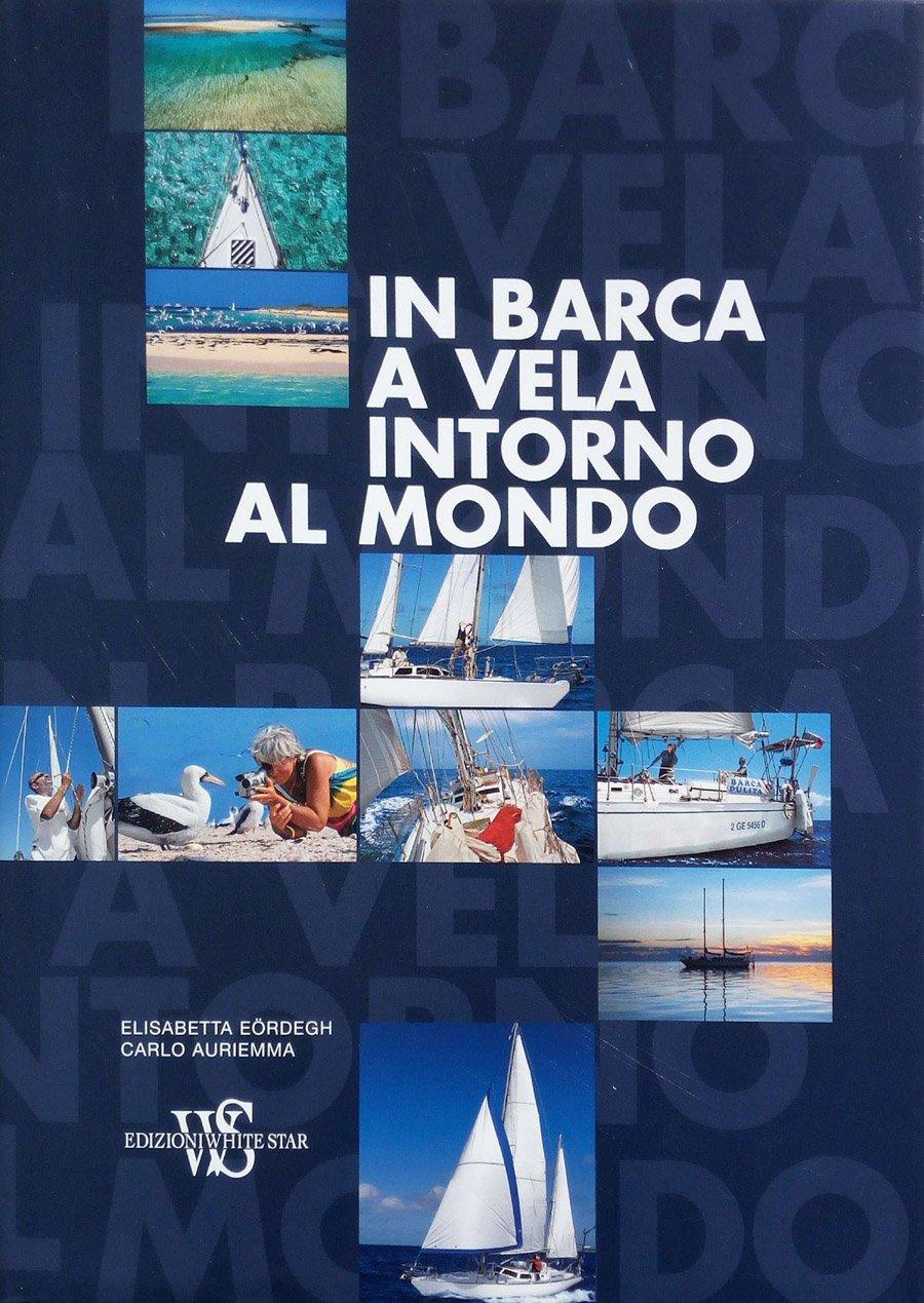 in barca a vela intorno al mondo