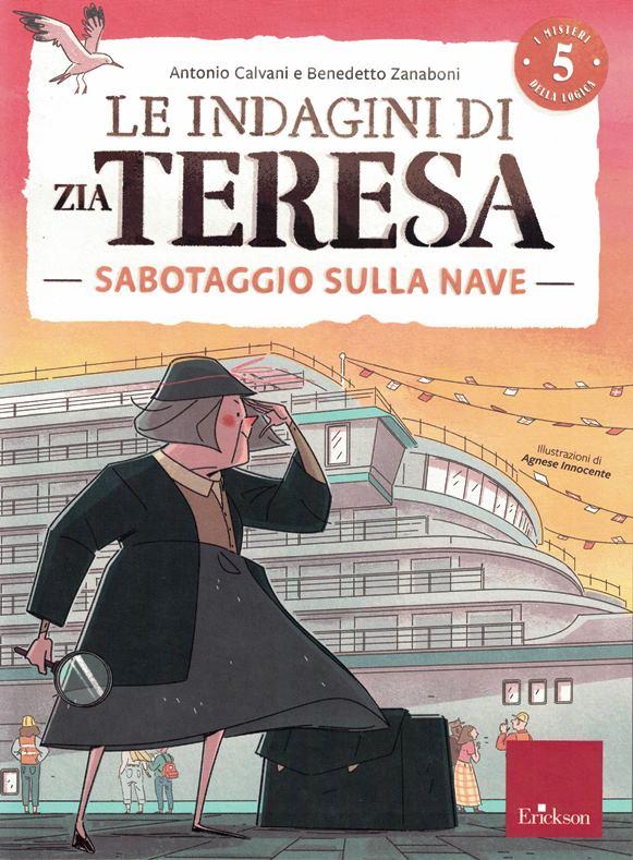 le indagini di zia teresa – sabotaggio sulla nave