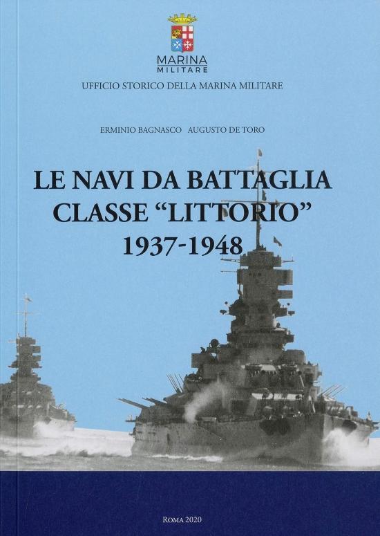 """le navi da battaglia classe """"littorio"""" 1937-1948"""