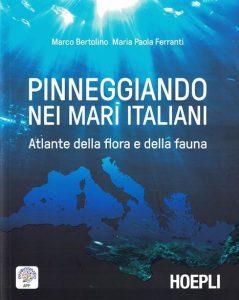 Pinneggiando nei mari italiani, Hoepli