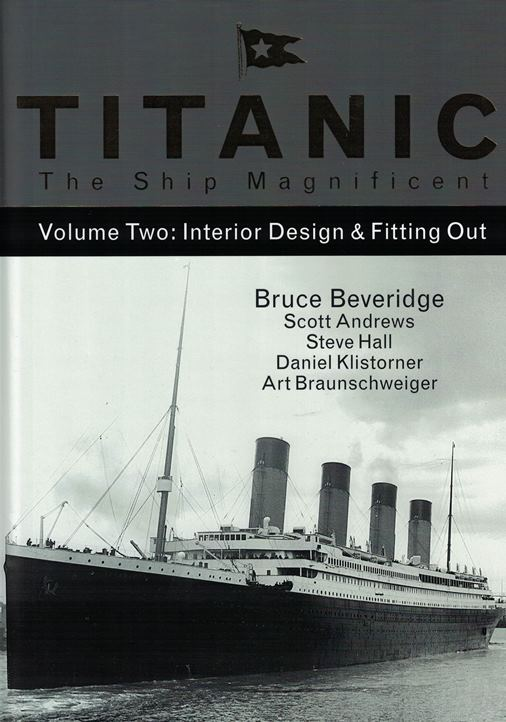 titanic the ship magnificent – volume two