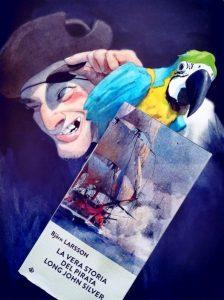 La vera storia del pirata Long John Silver - Bjorn Larsson